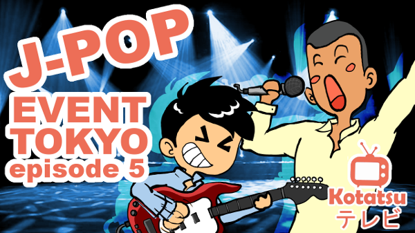 Episode 5 J-pop Event